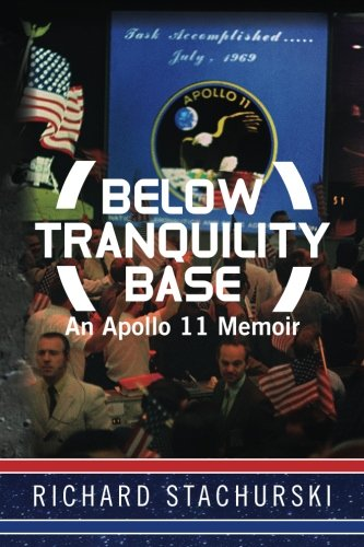 9781482527650: Below Tranquility Base