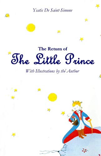 9781482528664: The Return of The Little Prince