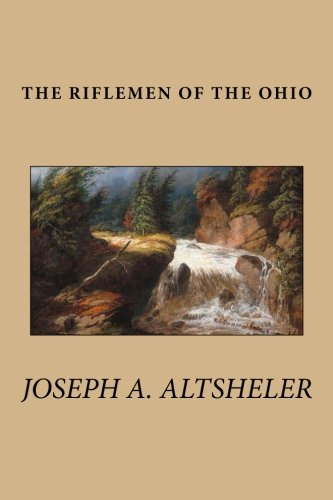 9781482530360: The Riflemen of the Ohio