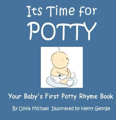 9781482530384: Its time for potty: Your Baby's First Potty Rhyme Book. (BOY EDITION)