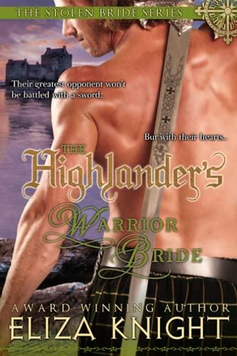 The Highlander's Warrior Bride: Eliza Knight