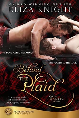 Behind the Plaid (Highland Bound): Knight, Eliza
