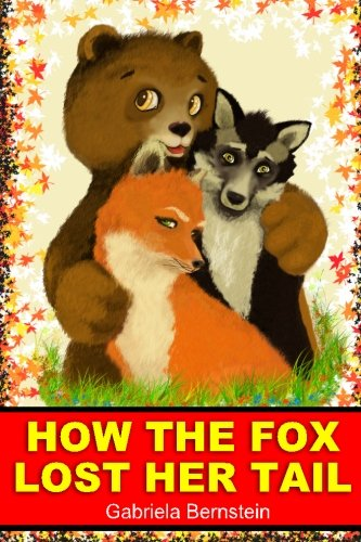 9781482532593: How the fox lost her tail.