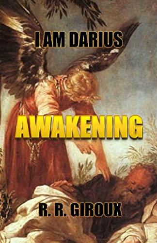 9781482534528: Awakening: I Am Darius
