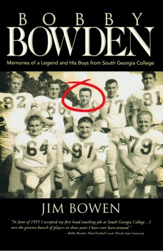 9781482535280: Bobby Bowden: Memories of a Legend and His Boys from South Georgia College