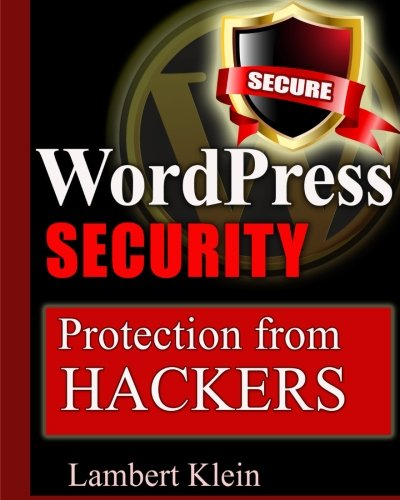 9781482537062: WordPress Security: Protection from Hackers