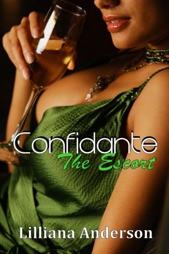 9781482537970: Confidante: The Escort: Confidante Trilogy Book Two: Volume 2