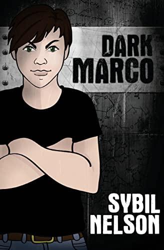 Dark Marco Vol. 1: A Priscilla the Great Novel: Nelson, Sybil