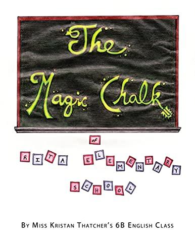 9781482539431: The Magic Chalk of Rita Elementary School