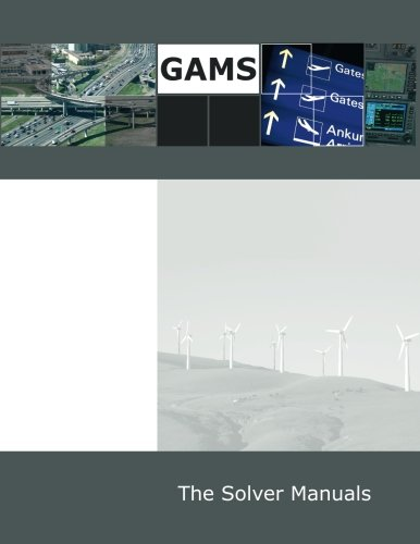 9781482540055: GAMS: The Solver Manuals