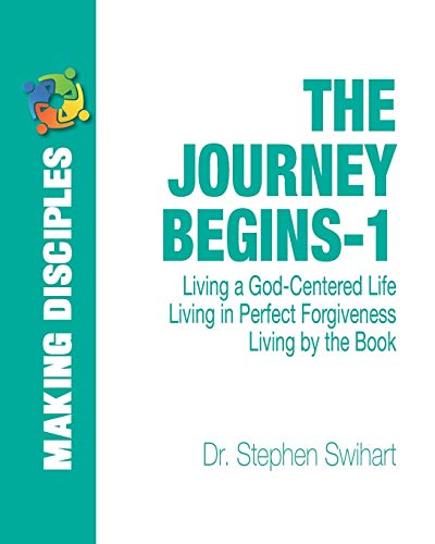 9781482541250: The Journey Begins: A 12-Week Adventure in Personal Discipleship (Volume 1)