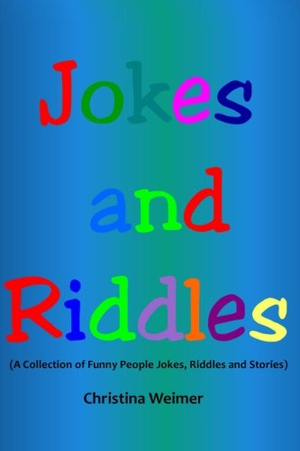 9781482542547: Jokes and Riddles: (A Collection of Funny People Jokes, Riddles and Stories): 2