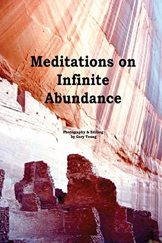 Meditations On Infinite Abundance (1482542749) by Gary Young