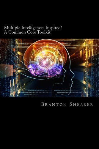 9781482543155: Multiple Intelligences Inspired!: A Common Core Toolkit (Volume 1)