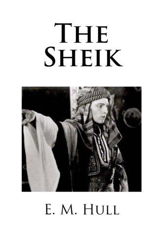 9781482545135: The Sheik