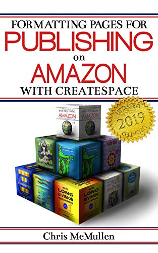 9781482545715: Formatting Pages for Publishing on Amazon with CreateSpace