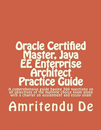 Oracle Certified Master, Java Ee Enterprise Architect: De, Amritendu