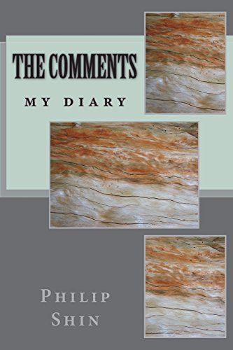 9781482547221: The comments: my diary