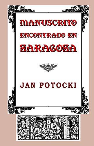 9781482547382: Manuscrito encontrado en Zaragoza (Spanish Edition)