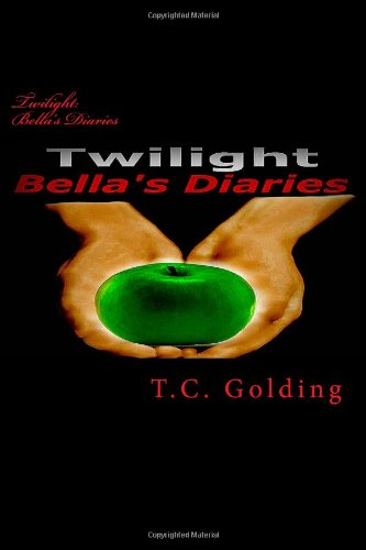 9781482547696: Twilight: Bella's Diaries (Volume 1)