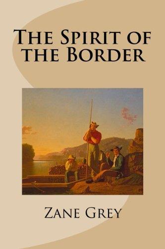 9781482548389: The Spirit of the Border