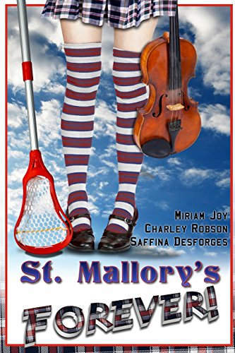 9781482548792: St. Mallory's Forever!