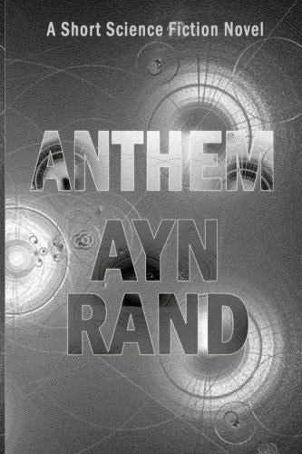 9781482549126: Anthem: A Short Science Fiction Novel