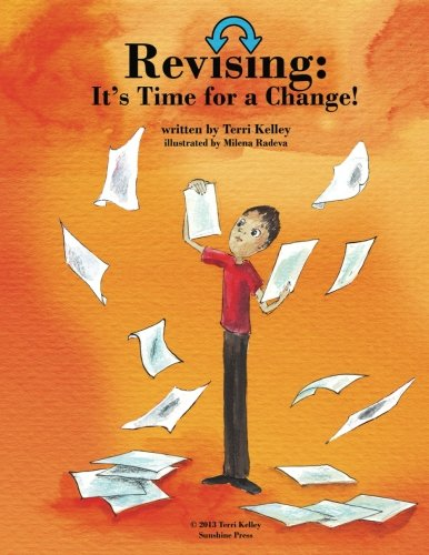 9781482549447: Revising: It's Time for a Change (Writing is a Process)