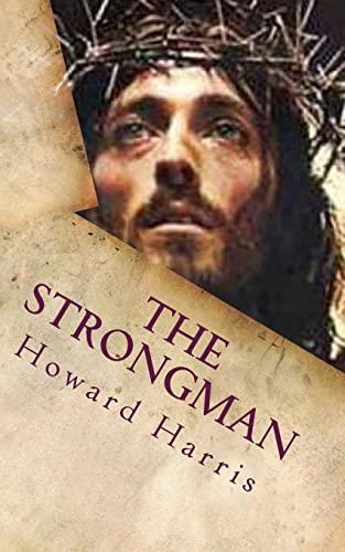 9781482549676: The Strongman
