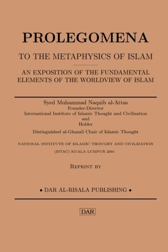 9781482550214: Prolegomena to the Metaphysics of Islam