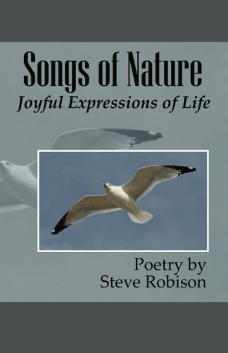 9781482550566: Songs of Nature: Joyful Expressions of Life