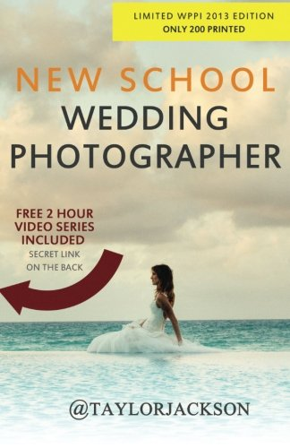 9781482550993: New School Wedding Photographer