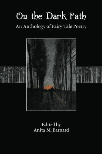9781482552867: On The Dark Path: An Anthology of Fairy Tale Poetry