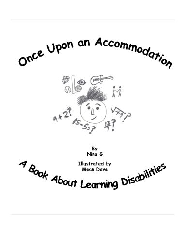 9781482554441: Once Upon An Accommodation: A Book About Learning Disabilities