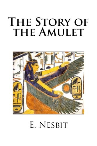 9781482556629: The Story of the Amulet