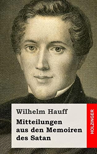9781482557534: Mitteilungen aus den Memoiren des Satan (German Edition)
