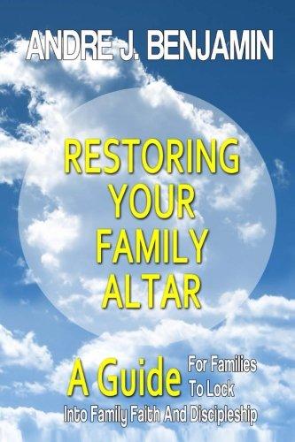 9781482557671: Restoring Your Family Altar