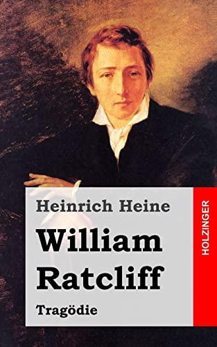 William Ratcliff: Tragödie (German Edition): Heine, Heinrich