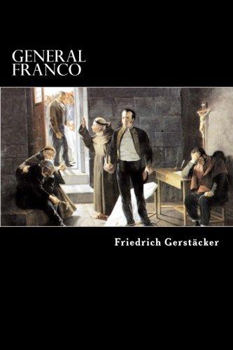 9781482558593: General Franco: Lebensbild aus Ecuador