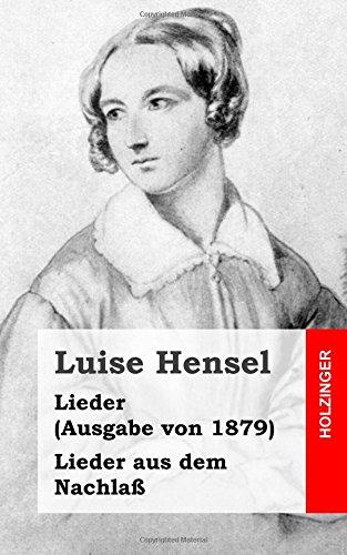 9781482558609: Lieder (Ausgabe von 1879) / Lieder aus dem Nachlaß