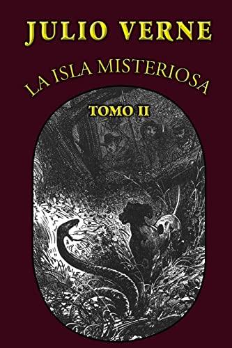 9781482559415: La isla misteriosa (Tomo 2)