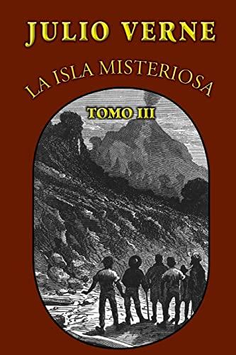 9781482559460: La isla misteriosa (Tomo 3) (Spanish Edition)