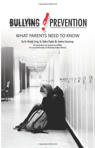 9781482562774: Bullying Prevention: What Parents Need to Know