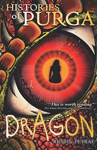 9781482562866: Book One: Dragon (Histories of Purga)
