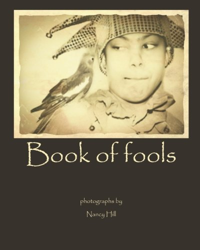 9781482564044: The Book of Fools