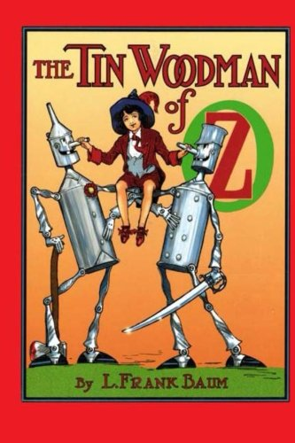 The Tin Woodman of Oz: Baum, L. Frank