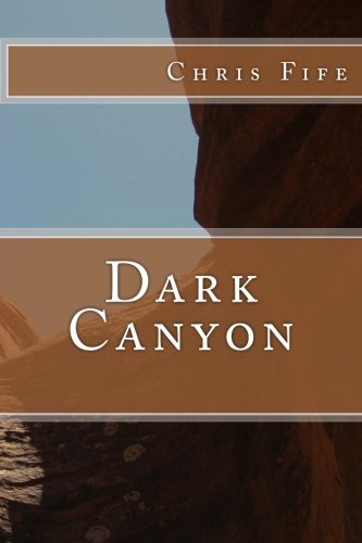 9781482566499: Dark Canyon