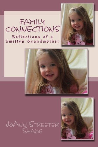 9781482566611: Family Connections: Reflections of a Smitten Grandmother (Volume 2)