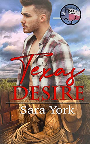 Texas Desire (Texas Soul): York, Sara