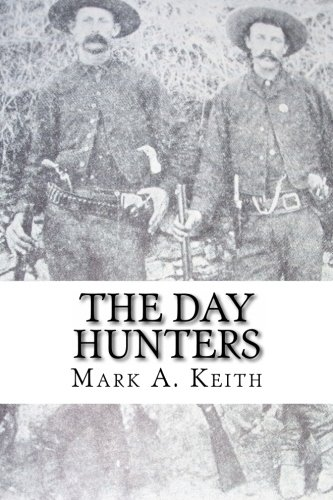 9781482568486: The Day Hunters